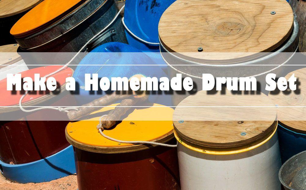 to Make a Homemade Drum Set