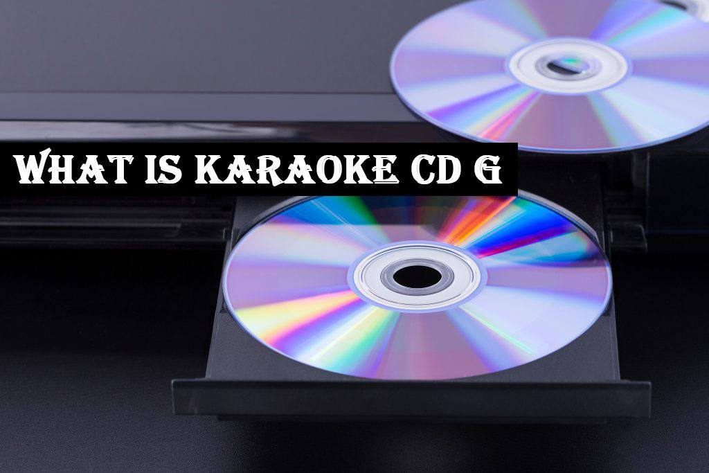 What Is Karaoke CD G