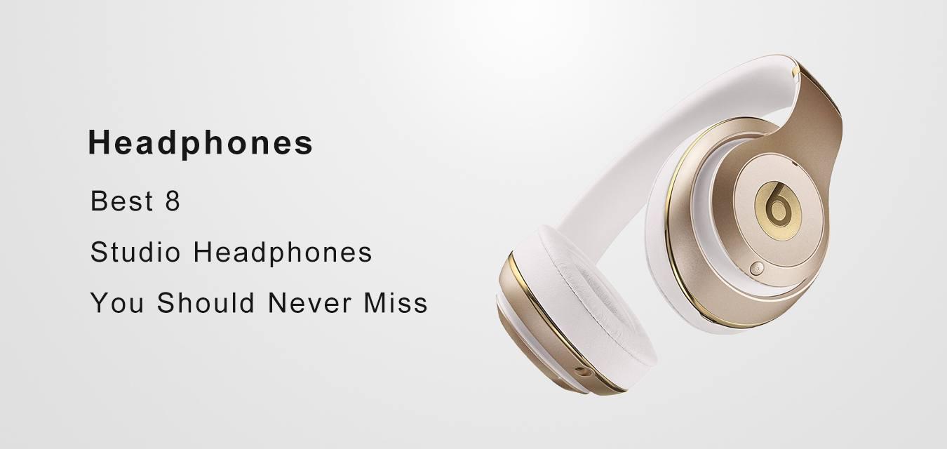 Best 8 Studio Headphones