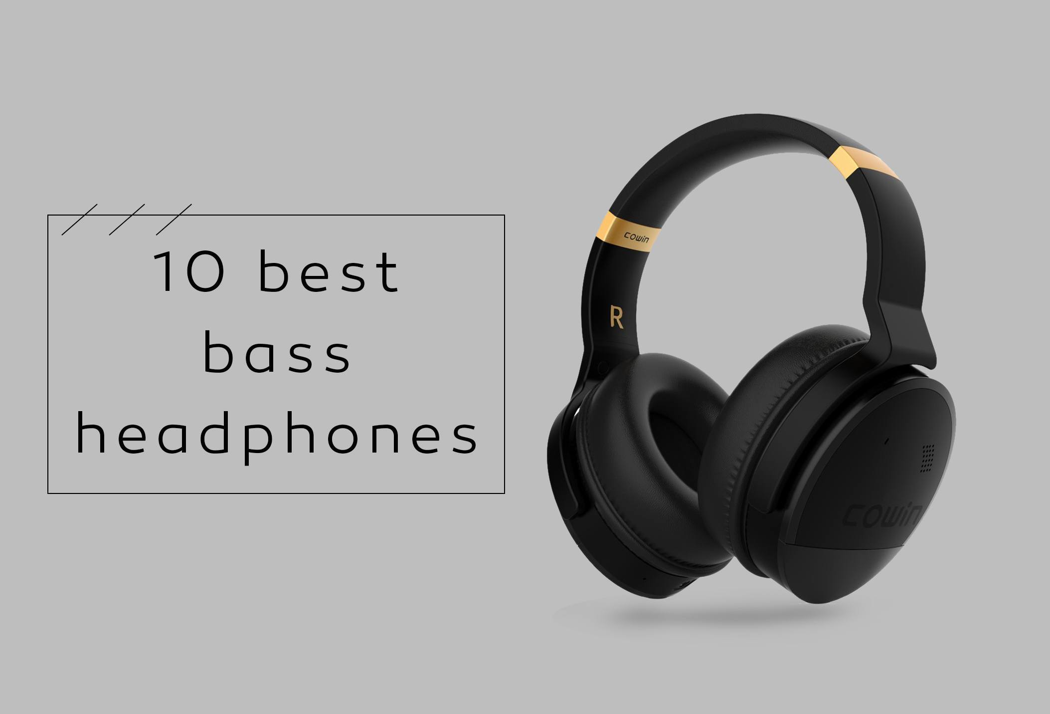 10 best bass headphones in 2018
